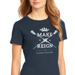 Make It Reign T-shirt (Womens)